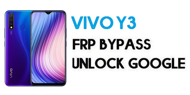 Vivo Y3 FRP Bypass – How To Unlock Google Account | Without PC