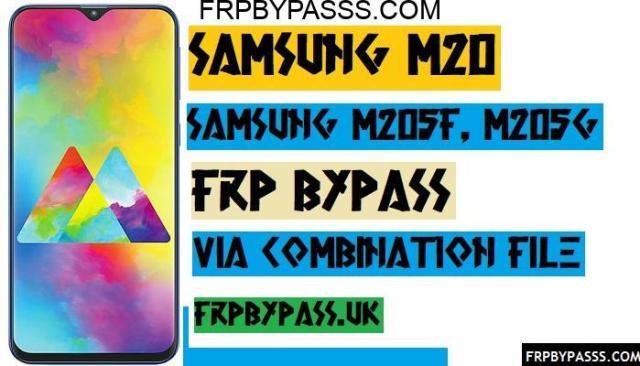 Bypass,Bypass Google Account verification,Combination, File,FRP,FRP Bypass Google account Samsung M20,FRP Bypass Samsung M20,FRP Remove Samsung M20,FRP Unlock Samsung M20,Latest,Samsung SM-M205F,Samsung SM-M205F Bypass Google Account,Samsung SM-M205F FRP Bypass,Samsung SM-M205F Remove FRP,SM-M205G FRP,SM-M205G Remove FRP,SM-M205G FRP Bypass,SM-M205G Unlock FRP,SM-M205G FRP Bypass,SM-M205G Combination File,SM-M205G Factory Binary,SM-M205G FRP File,SM-M205F FRP File,SM-M205F Combination File,SM-M205F Factory Binary,