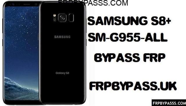 FRP Bypass Samsung S8 Plus