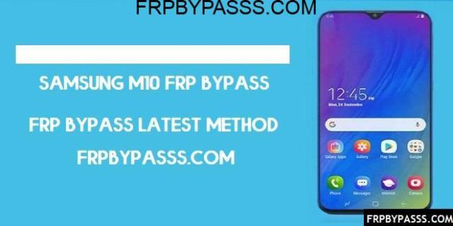 Samsung M10 (SM-M105) FRP Bypass File (Unlock Google Account) Latest 2020