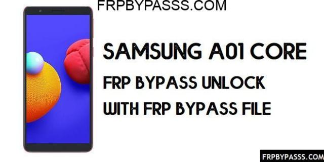 Samsung A01 Core FRP Bypass | FRP File (Unlock Google Account)