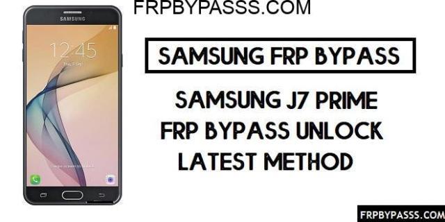 Samsung J7 Prime (SM-G610) FRP bypass (Unlock Google Account)