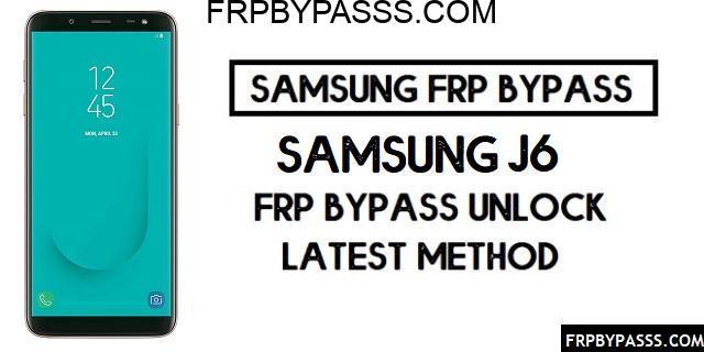 Samsung J6 (SM-J600F/G) FRP Bypass File (Unlock Google Account)