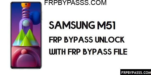 Samsung M51 (SM-M515F) FRP Bypass | FRP File (Unlock Google Account)