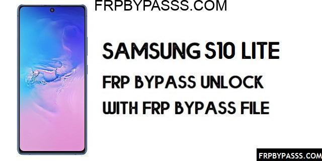 Samsung S10 Lite (SM-G770F) FRP Bypass | FRP File (Unlock Google)