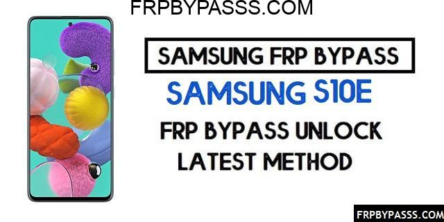 Samsung S10e (SM-G970F/U/W) FRP Bypass File (Unlock Google Account)-Latest