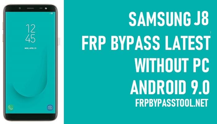 Samsung J8 FRP Bypass – Unlock Google Account (SM-J810) Android 9.0