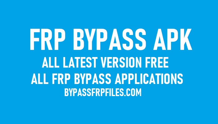 All FRP Bypass APK to Unlock Google Account from All Android Latest 2020 / Applications