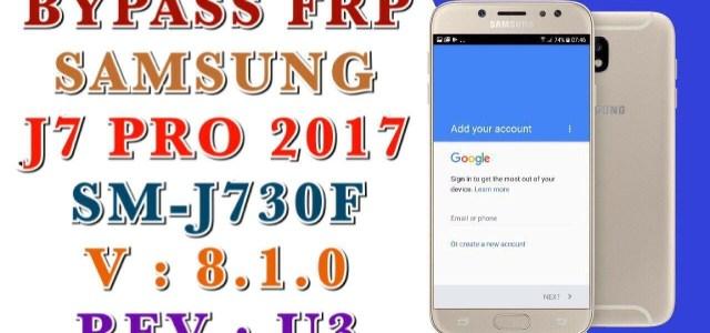 remove Samsung Google Account DELETE PIF SAMSUNG J7 PRO 2017