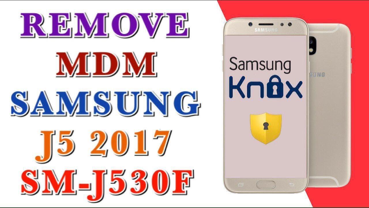fix probleme remove mdm samsung j530f j5 2017 version 7 0 u2 DONE
