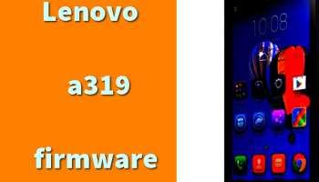 lenovo a319 stock firmware