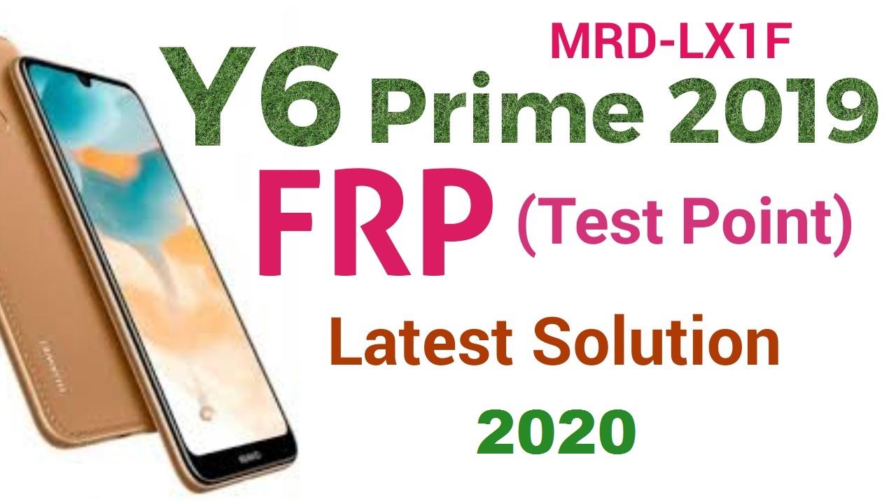 Huawei Y6 Prime 2019 FRP (Test Point) MRD-LX1F Bypass, No Talkback, No Calendar,