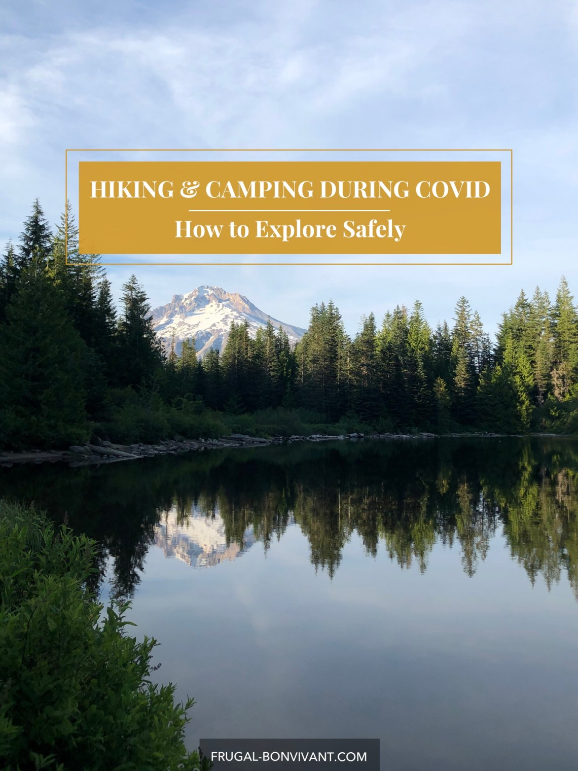 Social Distancing camping and hiking during COVID
