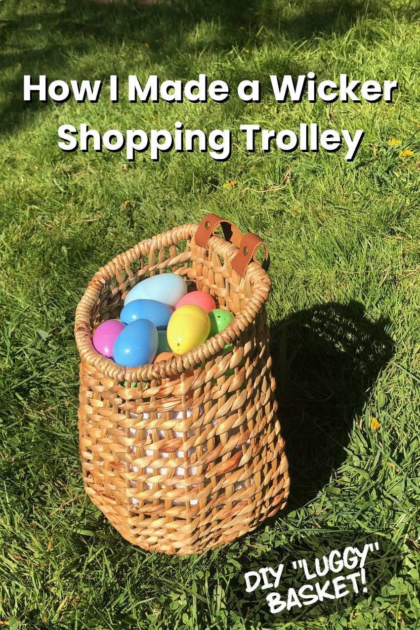 How I made a wicker shopping trolley