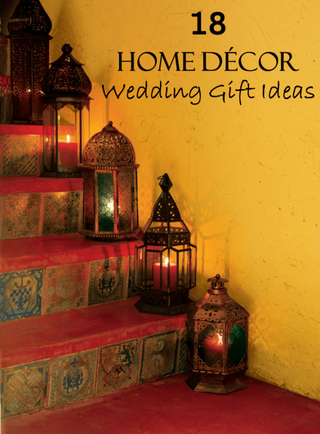 Home Decor Wedding Gift Ideas