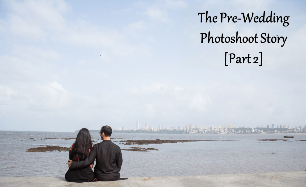 Pre-Wedding Photoshoot Story
