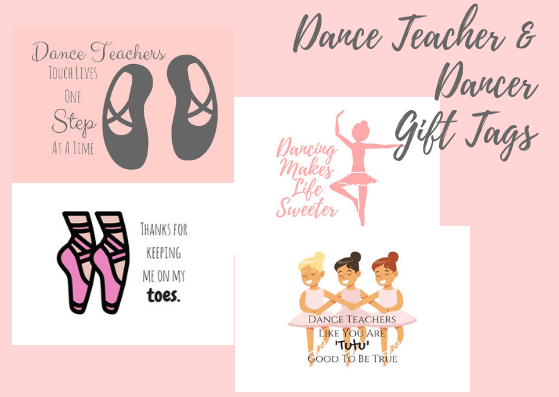 Dance Teacher And Dancer Gift Tag Printable Bundle