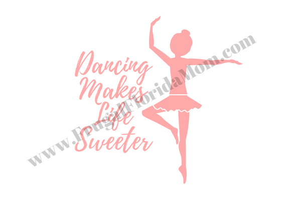 "Dance teacher or dancer gift tag that reads ""Dancing Makes Life Sweeter"" - Tutu-riffic Gifts For Dancers & Dance Teachers With Printable Gift Tags"
