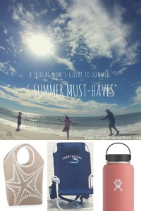 Six Summer Must-Haves