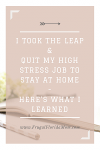 I Took The Leap And Quit My High Stress Job To Stay At Home And Here's What I Learned