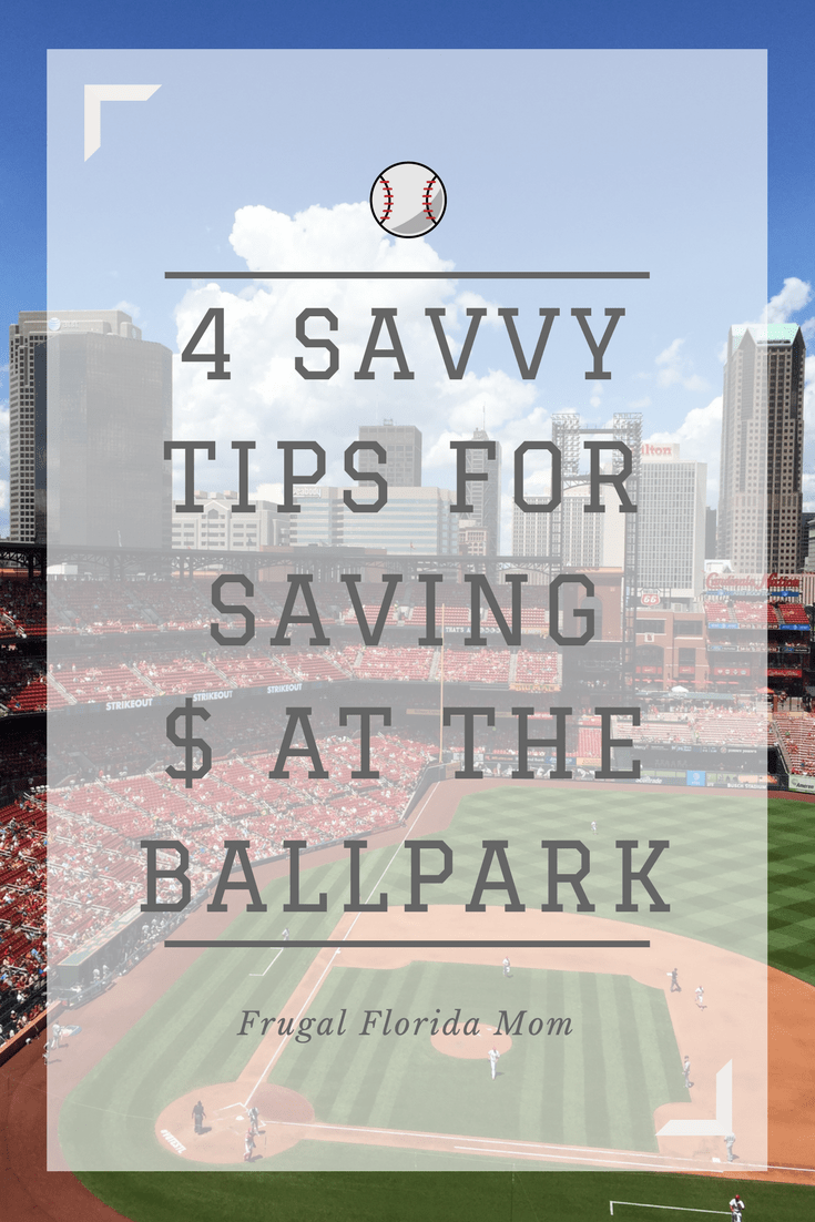 4 Savvy Tips For Saving Money At The Ballpark - Take Me Out To The Ballgame... But Don't Take All My Money