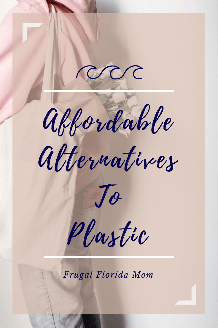 Affordable Alternatives To Plastic - For The Sake Of Our Oceans