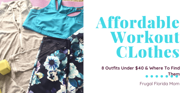 Affordable Workout Clothes - 8 Outfits Under $40 And Where To Find Them