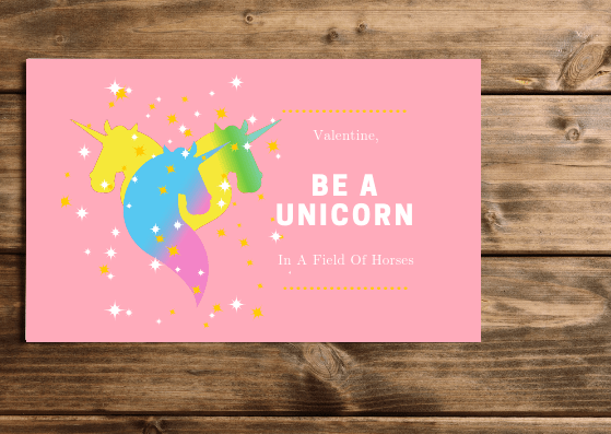 Be A Unicorn Valentine - 4 Pretty Printable Valentines With A Positive Message