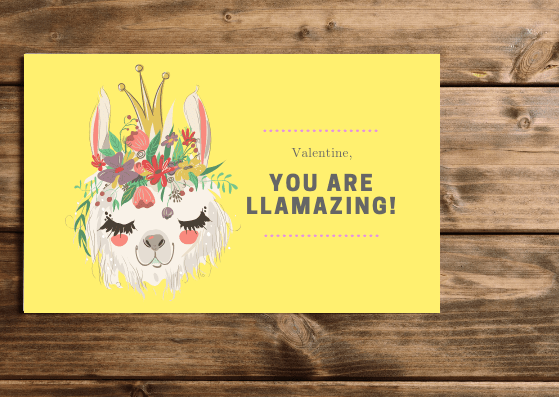 You Are Llamazing! Valentine - 4 Pretty Printable Valentines With A Positive Message