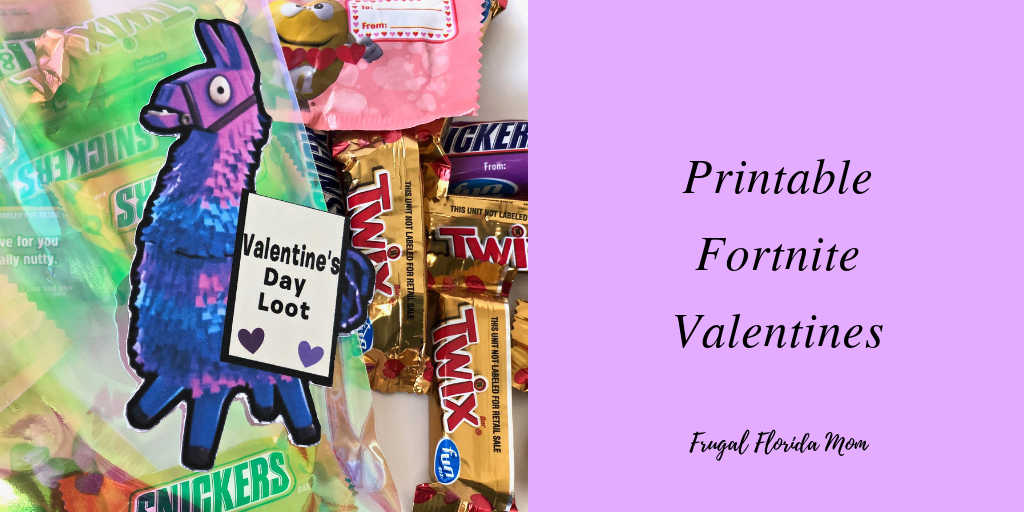 Fortnite Valentine Printables kids DIY Valentine's Day holiday candy school saving money budget frugal video games boys battle royale save the world loot llama squad goals