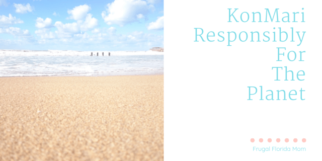 KonMari Responsibly For The Planet
