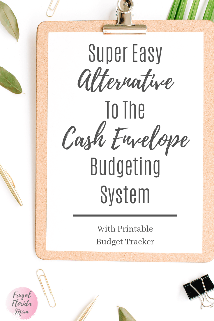 Super Easy Alternative To The Cash Envelope Budgeting System With Printable Cashless Budget Tracker