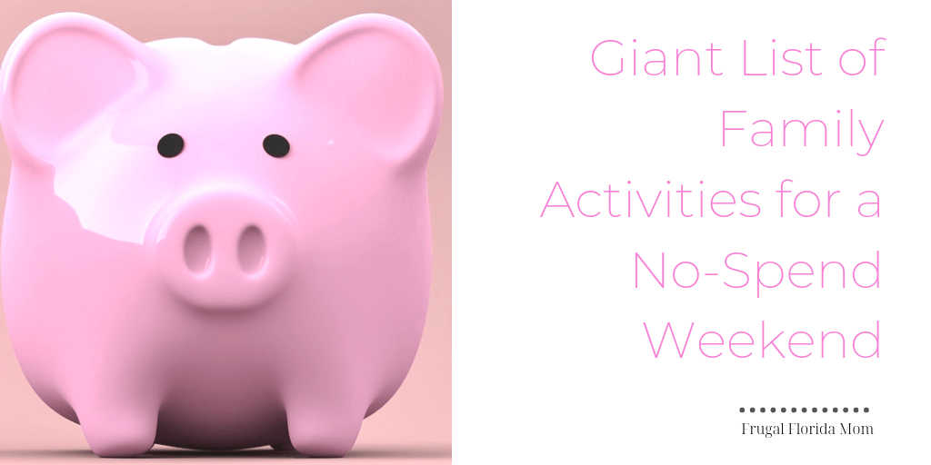 Giant List Of Family Activities For A No-Spend Weekend