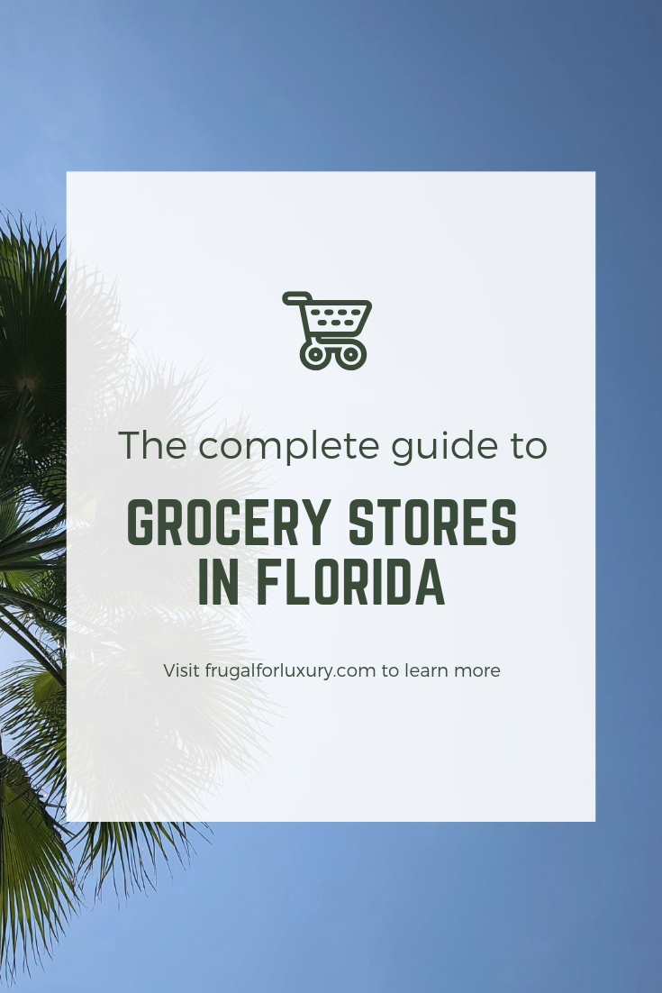 Grocery Stores in Florida | The Complete Guide | Florida Travel Guide | Where to shop in Florida | #florida #floridatravel #visitflorida #grocerystores #grocerystoresinflorida #publix #walmart #aldi #wholefoods #travelguide