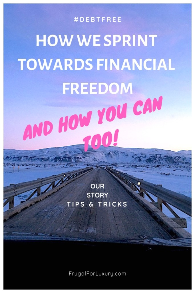 How We Sprint Towards Financial Freedom, And How You Can Too! | Debt free strategies | How to become debt free | Personal Finance | Reimburse loan quickly | Tips for extra mortgage payment | #personalfinance #personalfinance #personalfinancetips #debtfree #debtfreetips #financialfreedom