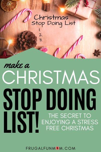 Make A Christmas Stop Doing List | Frugal Fun Mom