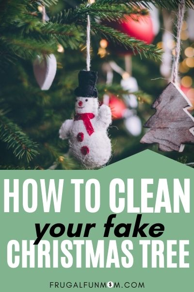 How to Clean An Artificial Christmas Tree | Frugal Fun Mom