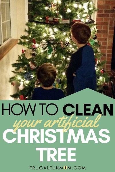 How To Clean Your Artificial Christmas Tree | Frugal Fun Mom
