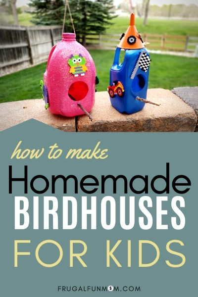 How To Make Homemade Birdhouses For Kids | Frugal Fun Mom
