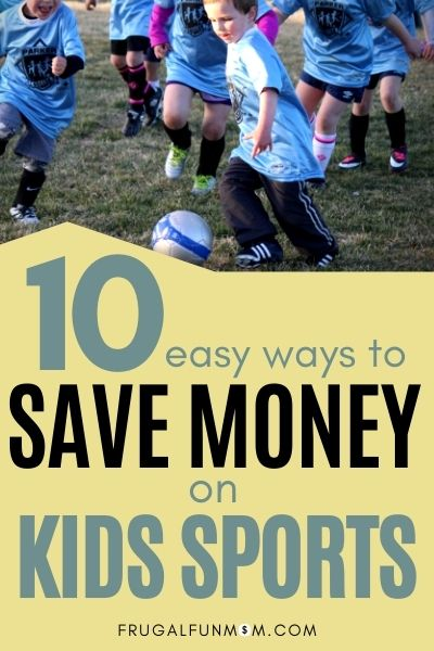 10 Easy Ways To Save Money On Kids Sports | Frugal Fun Mom