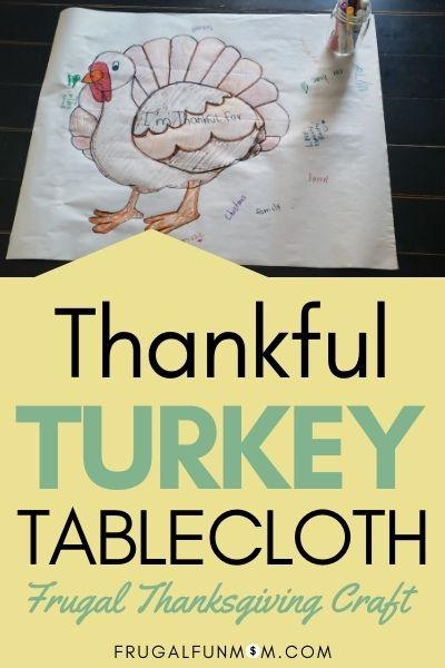 Thankful Turkey Tablecloth - Frugal Thanksgiving Craft | Frugal Fun Mom