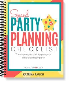 Speed Party Planning Checklist | Frugal Fun Mom