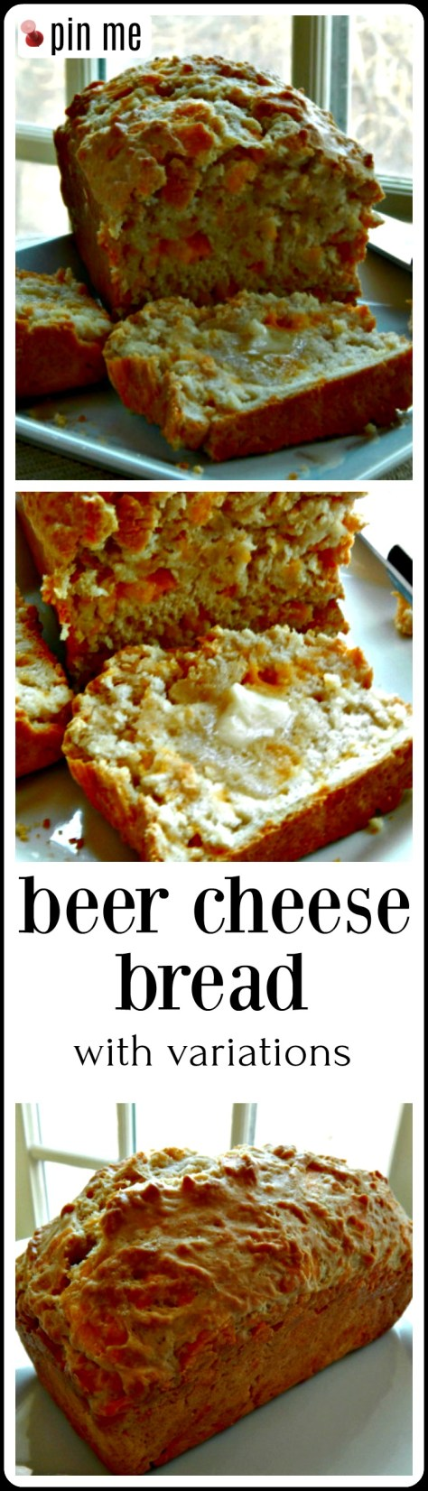 Beer Cheese Bread: Our favorite easy savory quick bread plus a LOT of variations