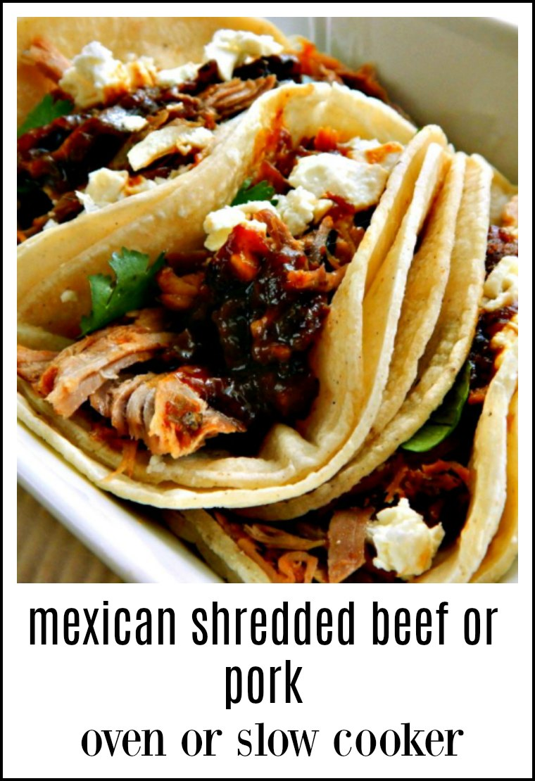 Mexican Shredded Pork or Beef is easy, flavorful and so versatile. A fave of our family and sure to be one for you! Slow Cooker or Oven. #MexicanShreddedBeef #MexicanShreddedPork #SlowCookerMexicanBeefPork
