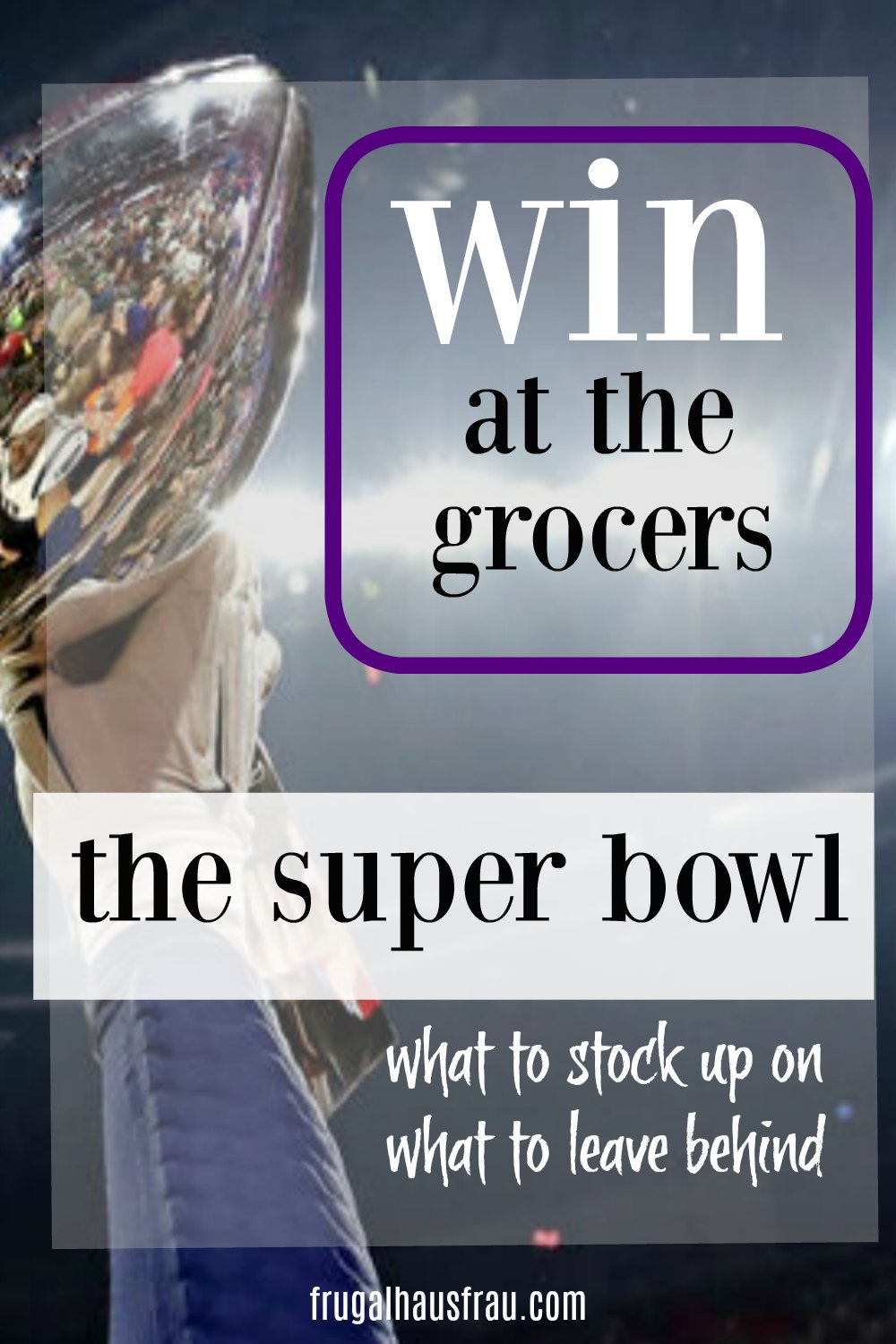 Even if you're not a football fan, you'll be a fan of the sales once you learn to leverage those savings to your advantage! See what's likely to be on sale (it's not just party food) when it might be at a great price again, and get an idea of how much you should buy, what to avoid and how to save the most money on these items! #HolidayGrocerySales #SaveMoneyOnGroceries #HowToBuySmart #SaveMoneyOnGroceriesSuperBowl #SaveMoneySuperBowl
