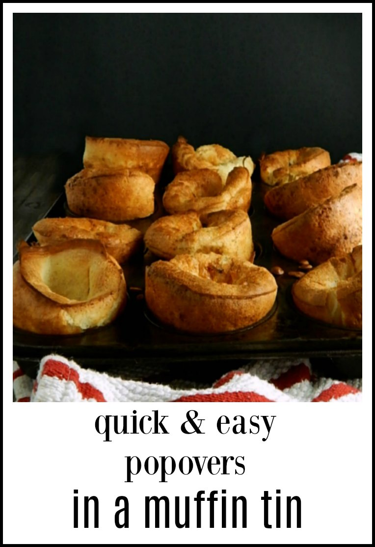 These easy Popovers in a Muffin Tin make this beautiful baked good available to just about everyone and they cook faster than regular popovers. Bonus! #MuffinTinPopovers #PopoversInAMuffinTin