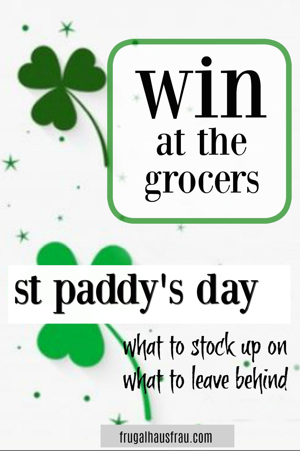 St. Patrick's Day Grocery Savings - Even if you're not Irish, you'll be a fan of the sales once you learn to leverage those savings to your advantage! See what's likely to be on sale (it's not just party food) when it might be at a great price again, and get an idea of how much you should buy, what to avoid and how to save the most money on these items! #HolidayGrocerySales #SaveMoneyOnGroceries #HowToBuySmart #SaveMoneyOnGroceriesStPaddysDay #SaveMoneyStPaddys