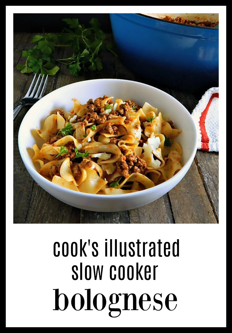 Slow Cooker Bolognese makes a beautiful, silky, unctuous, winey Bolognese; all the flavor you imagine but none of the hassle. It simmers away, reducing in your uncovered slow cooker  #SlowCookerBolognese #CooksIllustratedBolognese #ClassicBolognese