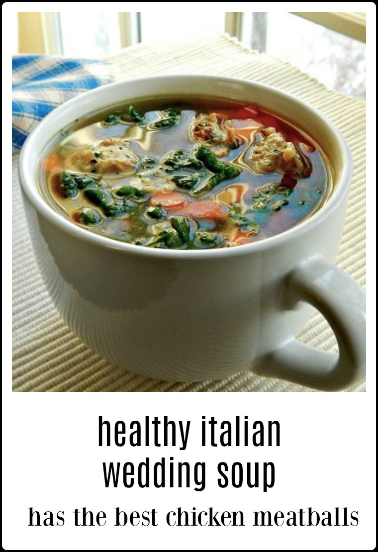 Easy Healthy Italian Wedding Soup has chicken ricotta meatballs. The soup is so good you'll never know its healthy & the meatballs are divine! #WeddingSoup #ItalianWeddingSoup