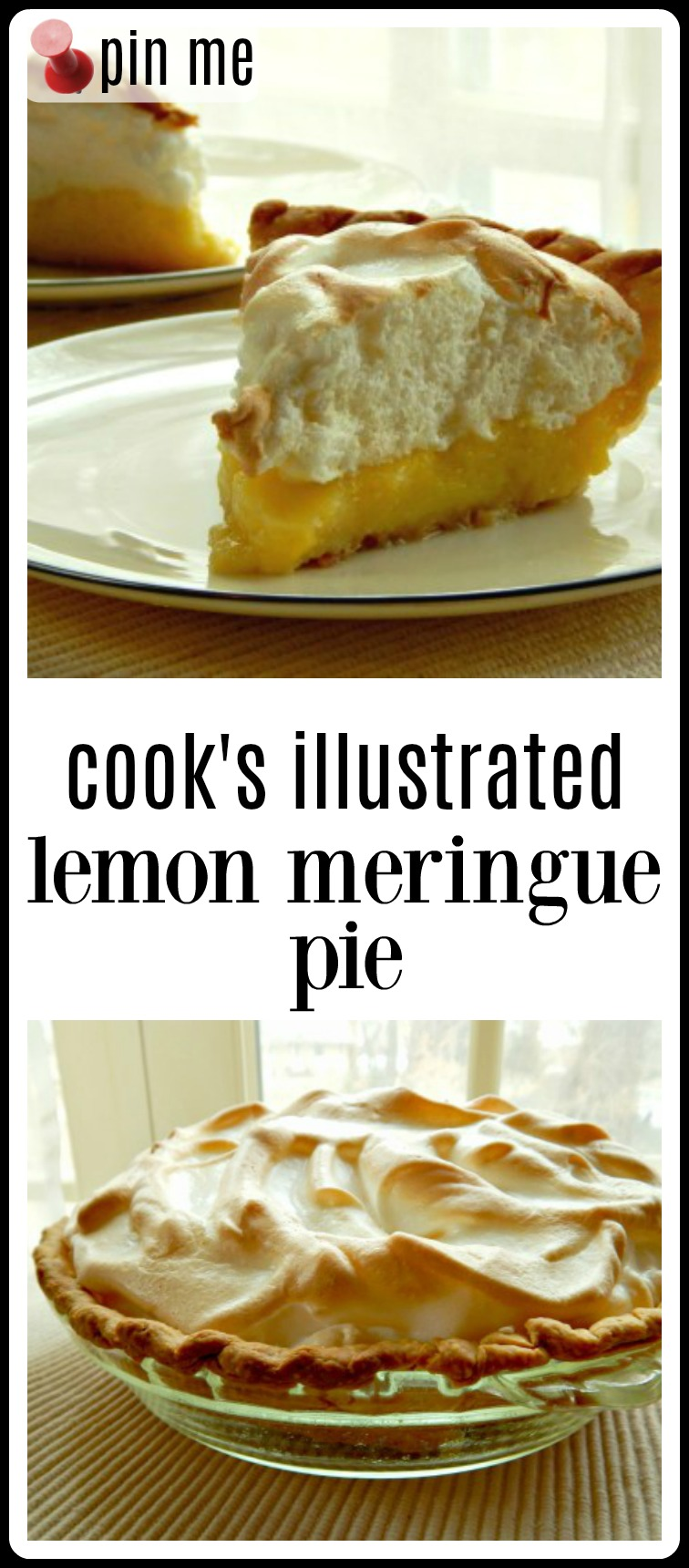 Cook's Illustrated Lemon Meringue Pie is the pinnacle of pie perfection! Seriously, everyone RAVES about this pie! Even people who say they don't like Lemon Meringue Pie gush on and on about it. Just say thanks and hand them the recipe! #Lemon Meringue Pie #Cook's Illustrated Lemon Meringue Pie